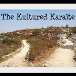 Kultured Karaite – My Journey from Methodist to Karaite