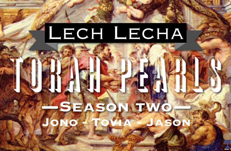 Torah Pearls – Season 2 – Lech Lecha