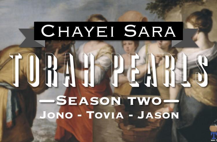 Torah Pearls – Season 2 – Chayei Sarah