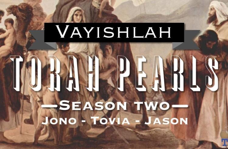 Torah Pearls – Season 2 – Vayishlah