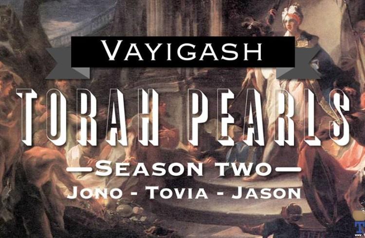 Torah Pearls – Season 2 – Vayigash