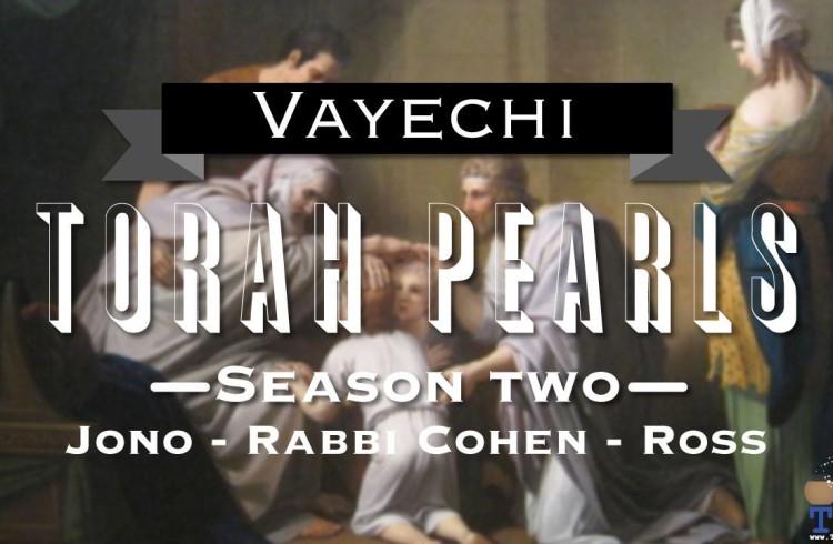 Torah Pearls – Season 2 – Vayechi