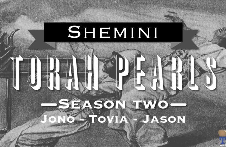 Torah Pearls – Season 2 – Shemini