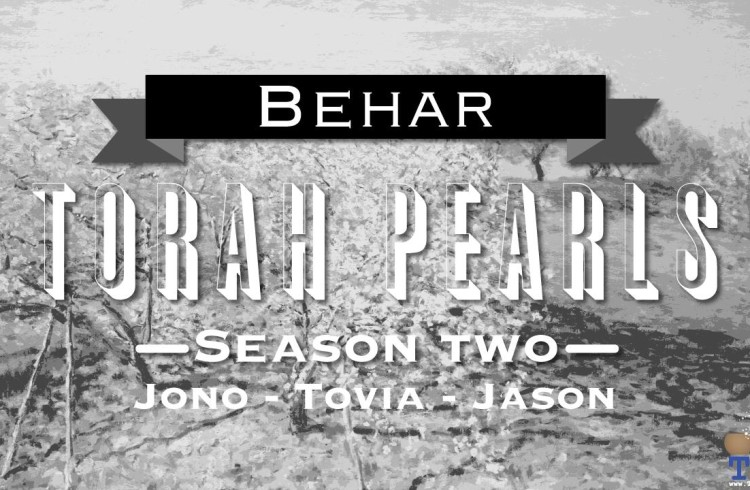 Torah Pearls – Season 2 – Behar