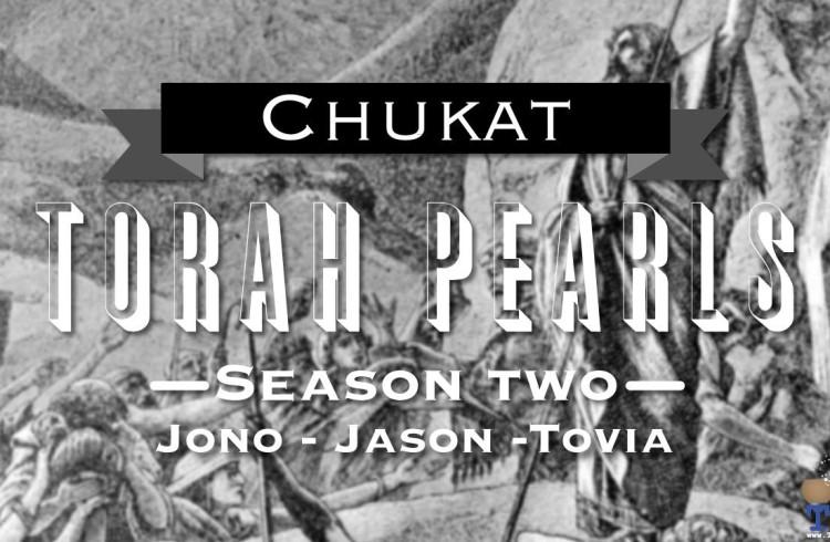 Torah Pearls – Season 2 – Chukat