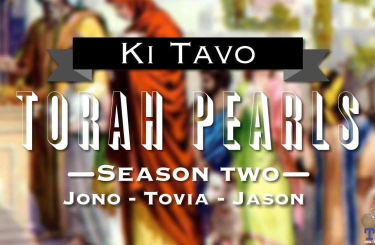 Torah Pearls – Season 2 – Ki Tavo