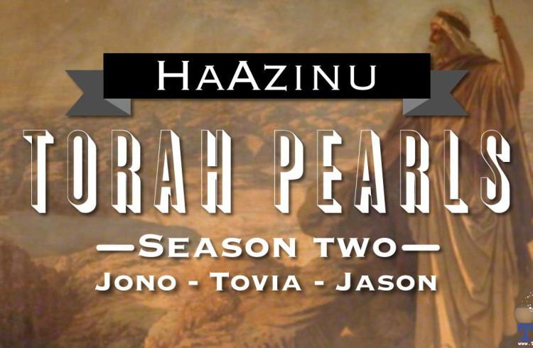 Torah Pearls – Season 2 – Ha'Azinu
