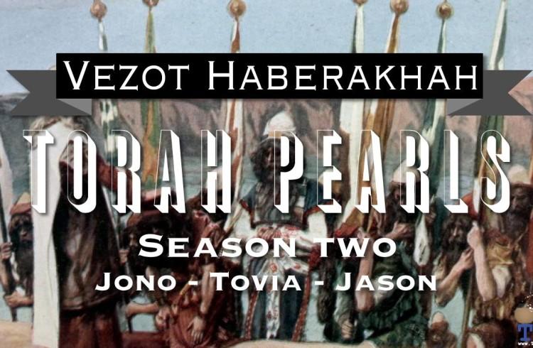 Torah Pearls – Season 2 – Vezot Haberakhah