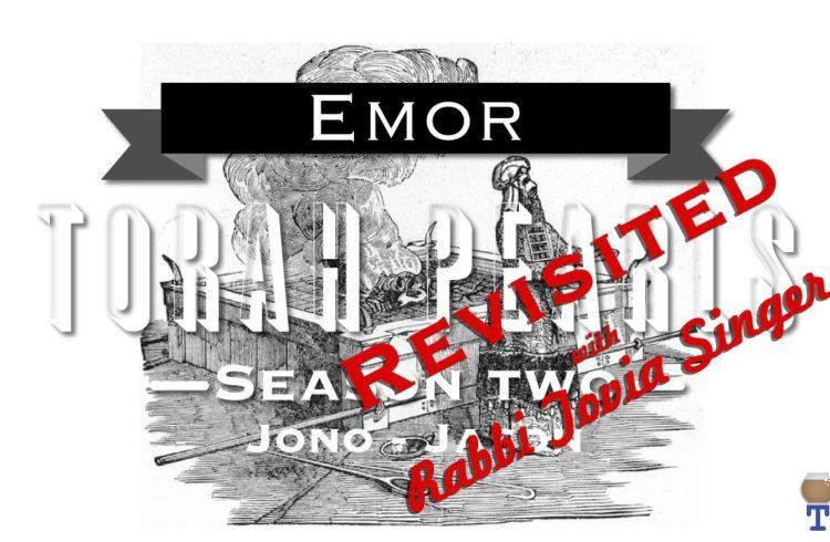 Torah Pearls – Season 2.5 – Emor