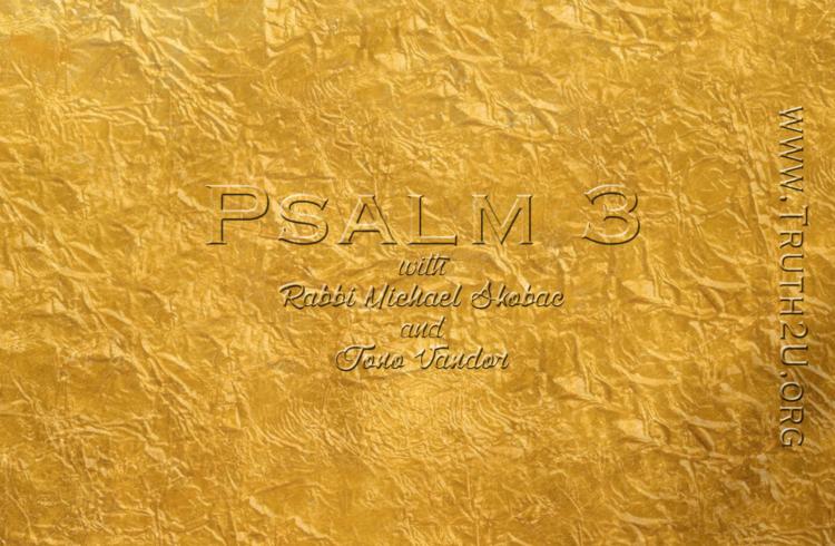 Exploring Psalms – Chapter 3