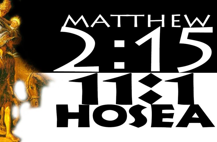 Gospel Truth: Matthew 2:15 / Hosea 11:1
