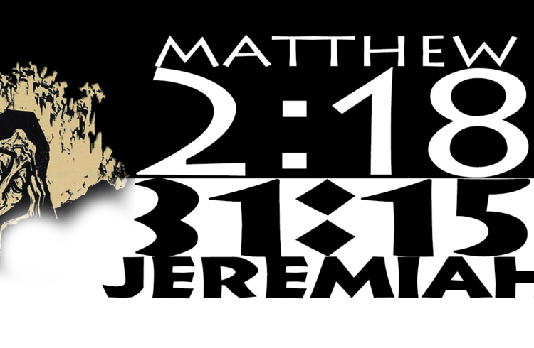 Gospel Truth: Matthew 2:18 vs Jeremiah 31:15