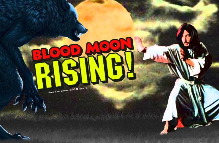 Blood Moon Rising – Jono & Jason